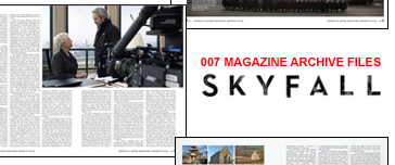 007 MAGAZINE ARCHIVE FILES - Skyfall interviews, reviews and articles
