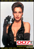007 MAGAZINE ARCHIVE FILES - The James Bond Girls - File #7 The 1990s