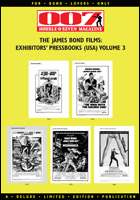 007 MAGAZINE - The James Bond Films: Exhibitors' Pressbooks (USA) Volume 3