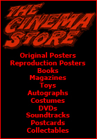 The Cinema Store - James Bond Original posters, Reproduction Posters, Books, Magazines, Toys, Autographs, Costumes, DVDs, Soundtracks, Postcards, Collectables