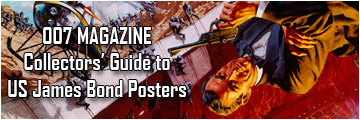 007 MAGAZINE's collectors' guide to James Bond US posters