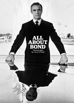 All Abount Bond by Terry O'Neill