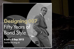 Designing 007: Fifty Years of Bond Style at The Barbican