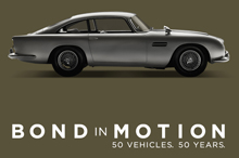 Bond in Motion - 50 Vehicles. 50 Years.
